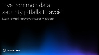 Five Common Data Security Pitfalls