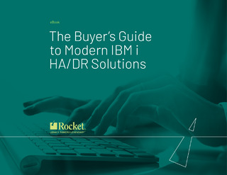 The Buyer's Guide to Modern IBM i HA/DR Solutions
