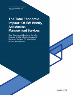 The Total Economic Impact of IBM Identity and Access Management Services
