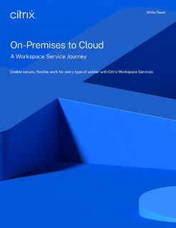 From on-premises to cloud with Citrix Workspace Services