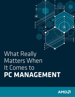 What Really Matters When It Comes to PC Management