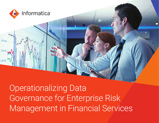 Operationalizing Data Governance for Enterprise Risk Management in Financial Services