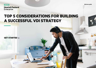 TOP 5 CONSIDERATIONS FOR BUILDING A SUCCESSFUL VDI STRATEGY – READ THE GUIDE