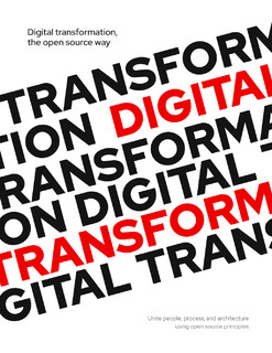 Digital Transformation, The Open Source Way