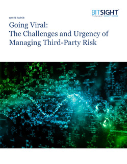Going Viral: The Challenges and Urgency of Managing Third-Party Risk