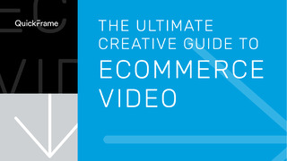 The Ultimate Creative Guide to eCommerce Video