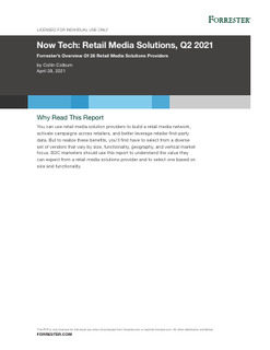 Now Tech for Dillard's: Retail Media Solutions, Q2 2021 Forrester's Overview