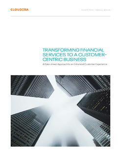 Transforming Financial Services to a Customer-Centric Business